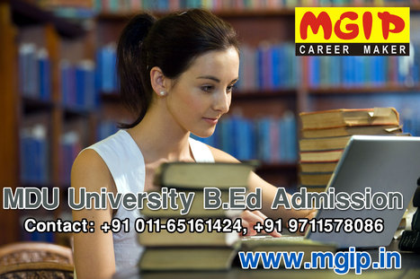 MDU University B.Ed admission in Delhi | MDU B.Ed Admission | Scoop.it