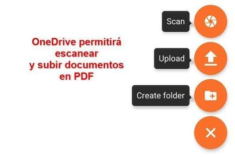 Onedrive permitirá escanear documentos y subirlos en PDF a la nube   TICS: trabajo de co-elaboración en la escuela   Scoop.it