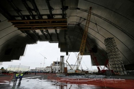The International Effort to Contain Chernobyl | don't drain my lake bro | Scoop.it