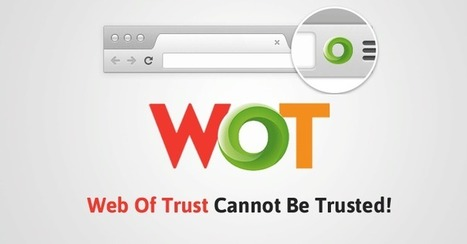 'Web Of Trust' Browser Add-On Caught Selling Users' Data — Uninstall It Now | Be  e-Safe | Scoop.it