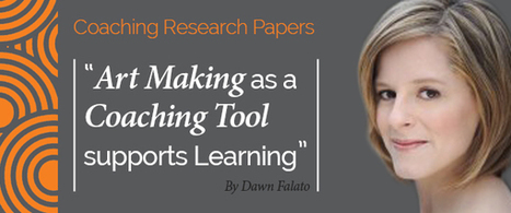 Research Paper: How Using Art Making as a Coaching Tool Supports Client Learning | Graphic Coaching | Scoop.it