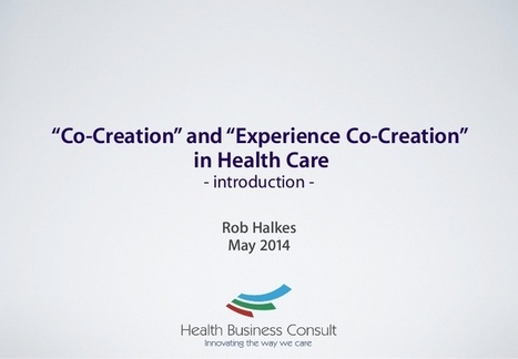 """""""Co-creation"""" and """"Experience Co-Creation"""" in Health Care 