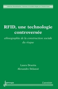 Livre : « RFID, une technologie controversée : ethnographie de la construction sociale du risque   Libertés Numériques   Scoop.it
