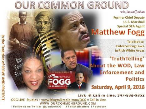 """Truthtelling About the War on Drugs, Law Enforcement and Politics"" ::  with Matthew Fogg 