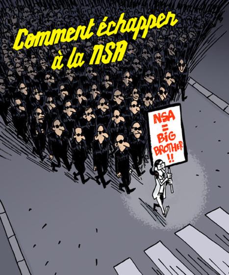 Tentez d'échapper à la surveillance de la NSA   Le Monde   Média et société   Scoop.it