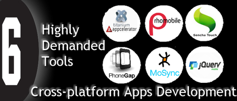6 Highly Demanded Tools for Cross-platform Apps Development | Cross Platform Application Development India | Scoop.it