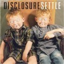 """[REVIEW] Disclosure - """"Settle"""" (PMR Records) - gwendalperrin.net   Musical Freedom   Scoop.it"""