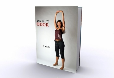 End Body Odor Forever | Eliminate Body Odor Forever | Scoop.it