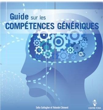 Guide sur les COMPÉTENCES GÉNÉRIQUES | Education - Training | Scoop.it