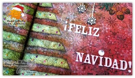 Manos y Mente Art Journaling: ¡¡¡FELIZ NAVIDAD!!! | Creatividad e Ideas creativas | Scoop.it
