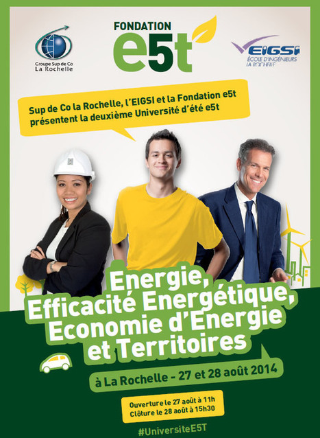 Fondation E5T Inscription Université d'été 2014 | Formation ingénieur EIGSI La Rochelle | Scoop.it