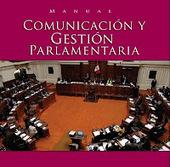 Todo Marketing Politico: Manual: Comunicación Política para la Gestión Parlamentaria | comunicación organizacional en los parlamentos. | Scoop.it