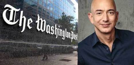 The Bezos Effect: How Amazon's Founder Is Reinventing The Washington Post – and What Lessons It Might Hold for the Beleaguered Newspaper Business - Shorenstein Center | Multimedia Journalism | Scoop.it