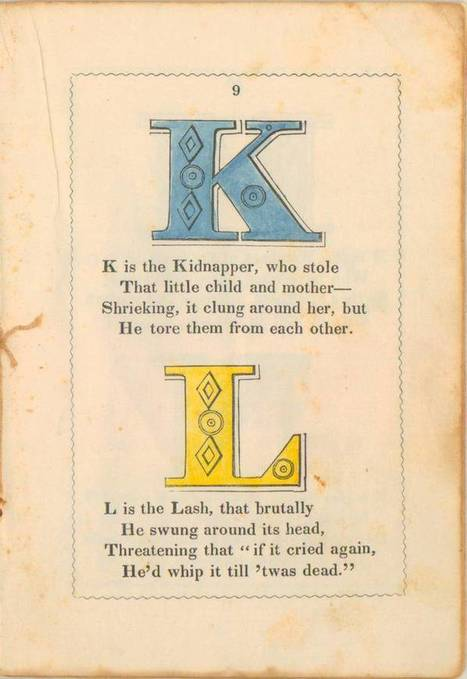 The Anti-Slavery Alphabet: A Remarkable 1846 Primer for Children | American Civil War | Scoop.it