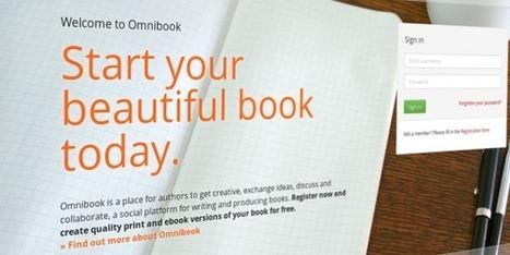 Omnibook. Écrire et éditer un livre en mode collaboratif - Les Outils Collaboratifs | Les outils du Web 2.0 | Scoop.it