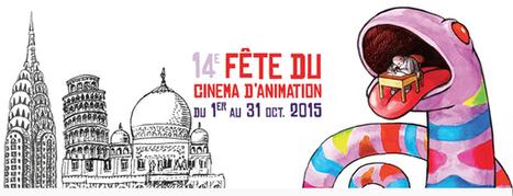 La 14ème Fête du cinéma d'animation du 1er au 31 octobre 2015. (création, ressources, outils…)     Cinéma animation   Scoop.it