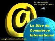 le dictionnaire du commerce international | Affaires Internationales | Scoop.it