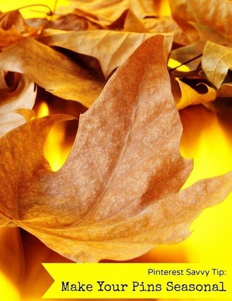 Make Your Pins Seasonal | Pinterest | Scoop.it