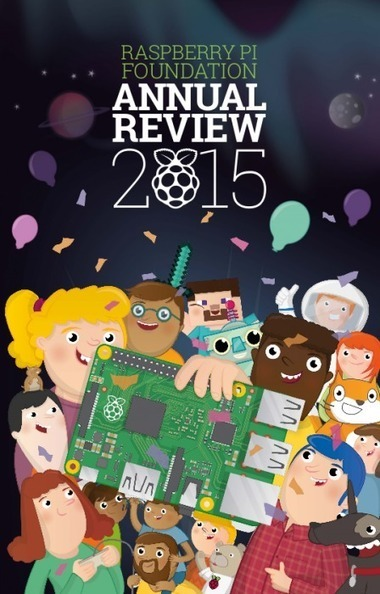 Raspberry Pi Foundation annual review #piday #raspberrypi @Raspberry_Pi | Raspberry Pi | Scoop.it