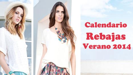 Calendario rebajas verano 2014   Moda - www.eywoman.com   Scoop.it