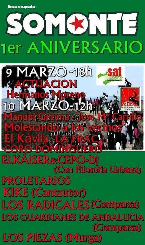 1er Aniversario de Somonte | Sindicato Andaluz de Trabajadores (SAT) | La Andalucía Libre | Scoop.it