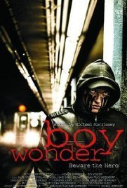 Boy Wonder (2010) | Alrdy watched films | Scoop.it