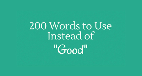 """200 Words To Use Instead Of """"Good"""" 