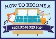 INFOGRAPHIC - How to Become a Morning Person | Employee Wellness | Scoop.it