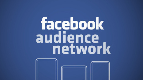 """Facebook's Mobile Ad Network Is Called """"Facebook Audience Network"""" And Here's How It Works 