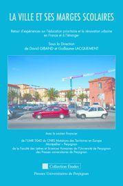 Ouvrage en ligne : La ville et ses marges scolaires : Retour d'expériences sur l'éducation prioritaire et la rénovation urbaine en France et à l'étranger | Géographie de l'espace scolaire, Géographie de l'école | Scoop.it