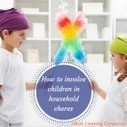 Best Ways to Assign Household Chores to Your Little Family Members | Cleaning | Scoop.it