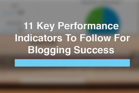 11 Google Analytics Metrics Bloggers Should Track | Technology  news | Scoop.it