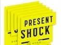 Present Shock When Everything Happens NOW | Curation Revolution | Scoop.it