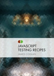 JavaScript Testing Recipes | nodeJS and Web APIs | Scoop.it