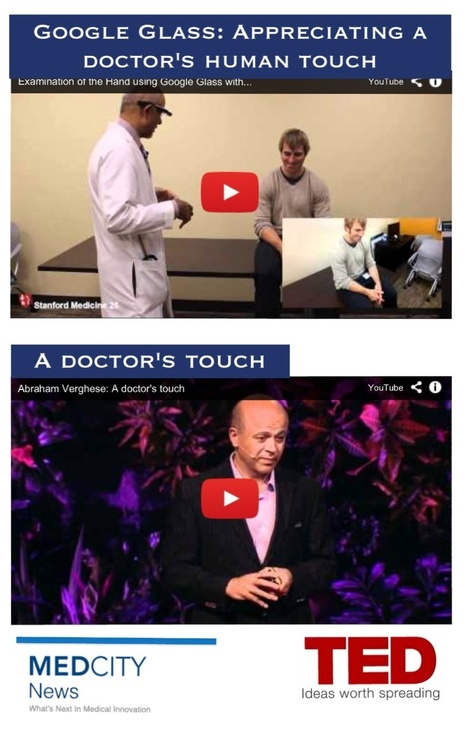 Improving the Patient Experience | Google Glass [VIDEO] Appreciating a Doctor's Human Touch | mHealth: Patient Centered Care-Clinical Tools-Targeting Chronic Diseases | Scoop.it