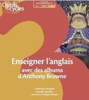 Enseigner l'anglais avec des albums d'Anthony Browne | Primlangues | E-apprentissage | Scoop.it