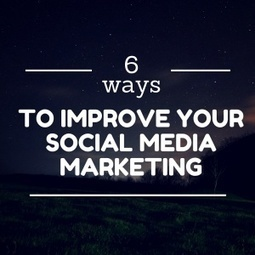 6 Ways To Improve Your Social Media Marketing http://huxo.co.uk/6-ways-to-improve-your-social-media-marketing/ #SocialMedia #Marketing | Social Media Marketing | Scoop.it