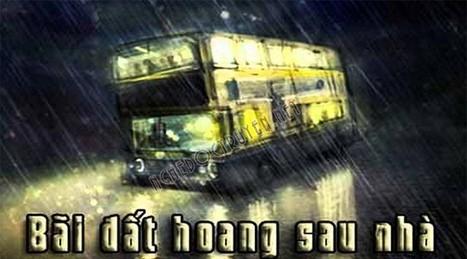 Truyện ma Bãi đất hoang sau nhà - Nguyễn Ngọc Ngạn   Truyện ma Nguyễn Ngọc Ngạn   Scoop.it