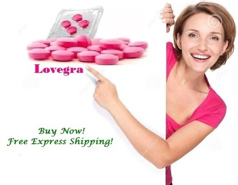 Want More of Pleasure Filled Nights? Lovegra is the Solution | Womens Health Issues | Scoop.it