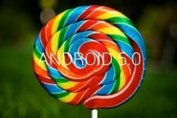 Android 5.0 Lollipop, informaţii şi poze | Zona | Scoop.it