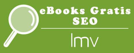 eBooks de SEO imprescindibles en 2014... ¡GRATIS!   Links sobre Marketing, SEO y Social Media   Scoop.it