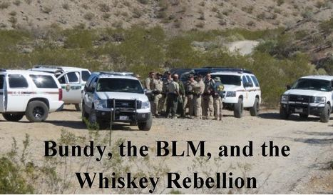 Bundy, the BLM, and the Whiskey Rebellion | Criminal Justice in America | Scoop.it