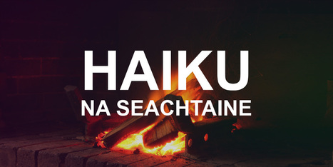 Haiku na seachtaine… | The Irish Literary Times | Scoop.it