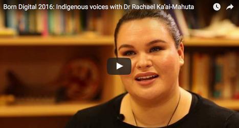 Born Digital: Indigenous voices   National Library of Australia   Aboriginal Languages   Scoop.it