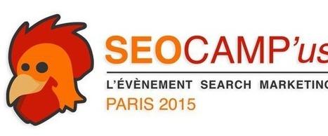Récapitulatif des slides du SEO Camp'us 2015 Paris | Visibilité locale sur le Web | Scoop.it