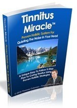 "Treatment For Ringing In The Ears | ""Tinnitus Miracle"" Reveals How To Stop ... - PR Web (press release) 
