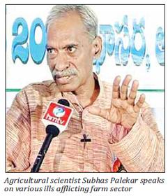 Agricultural scientist Subhas Palekar says zero budget natural ... | Zero Budget Natural Farming | Scoop.it