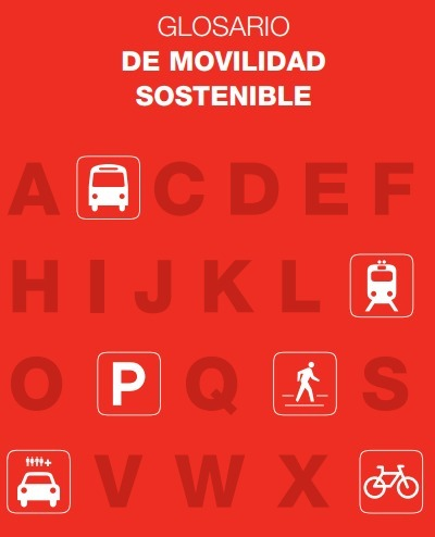 (ES) (PDF) - Glosario de movilidad sostenible | Instituto Sindical de Trabajo, Ambiente y Salud, ISTAS | Glossarissimo! | Scoop.it