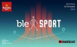 Innovación para el deporte desde Barcelona en el #BLE&SPORT   Apontoque - Blog   apontoque   Scoop.it