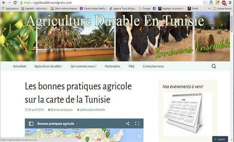 Agridurable : un site web dédié à l'agriculture durable en Tunisie - Kapitalis | Agriculture et Alimentation méditerranéenne durable | Scoop.it